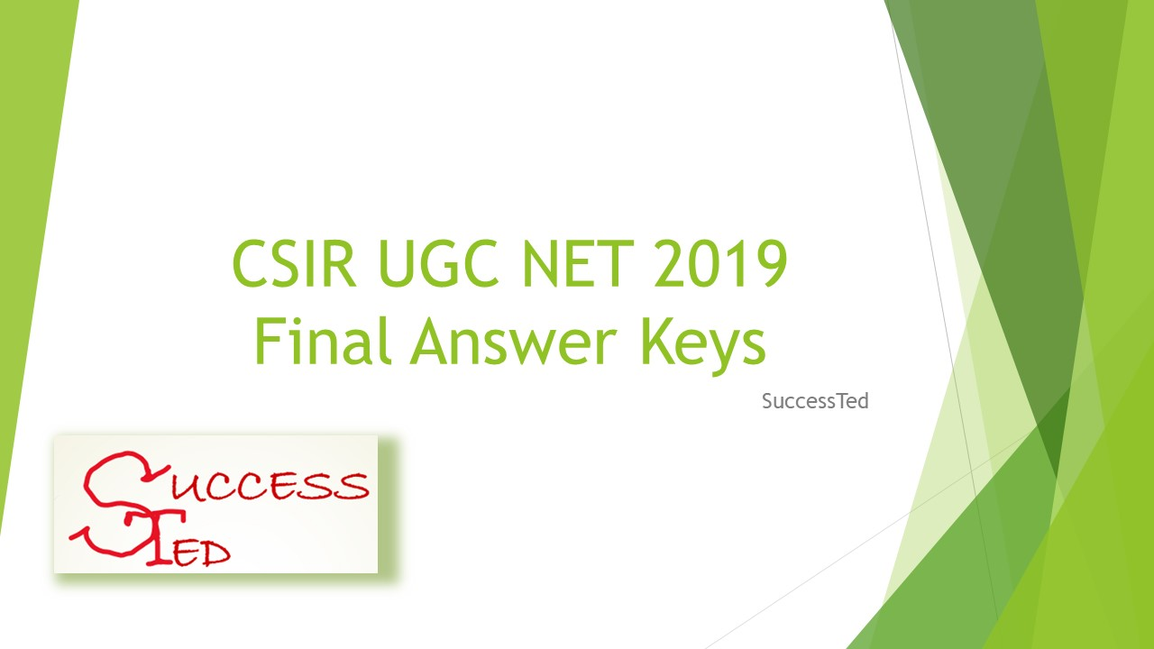 CSIR UGC NET 2019 Final Answer Keys