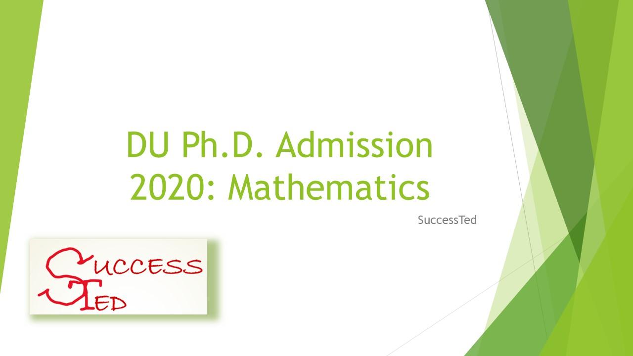 DU Ph.D. Admission 2020: Mathematics