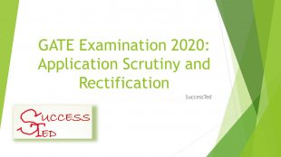 GATE Examination 2020: Application Scrutiny and Rectification
