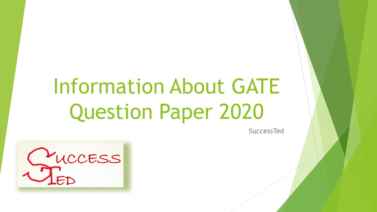 Information About GATE Question Paper 2020