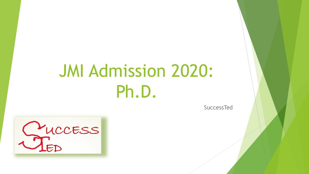 JMI Admission 2020: Ph.D.