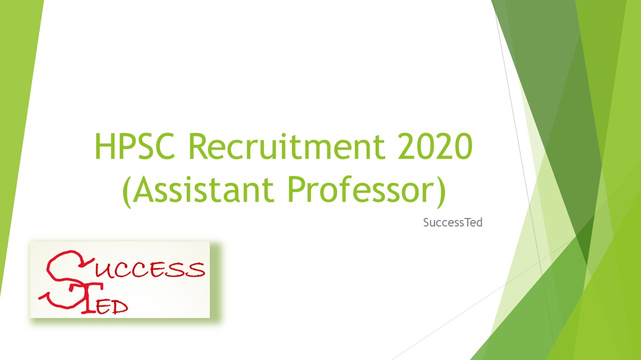 HPSC Recruitment 2020 (Assistant Professor)