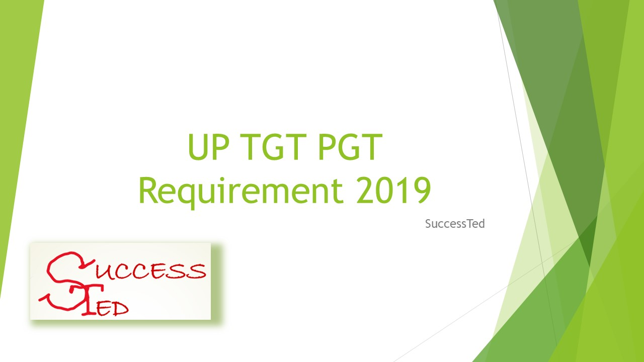 UP TGT PGT Requirement 2019